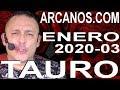 Video Horóscopo Semanal TAURO  del 12 al 18 Enero 2020 (Semana 2020-03) (Lectura del Tarot)