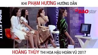 Phạm Hương hướng dẫn Hoàng Thùy Thi Hoa Hậu Hoàn Vũ 2017