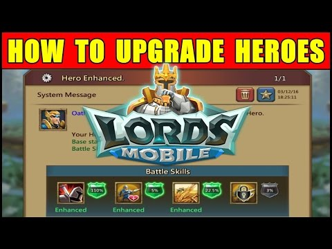 Lords Mobile: How to Upgrade Heroes in Lords Mobile ★ Lords Mobile New Player Tutorial Guide
