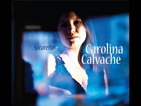Carolina Calvache EPK Debut album Sotareño