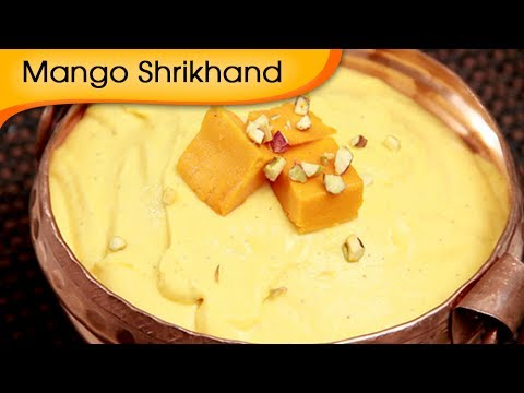 Mango Shrikhand - Aamrakhand Recipe by Ruchi Bharani - Vegetarian [HD]