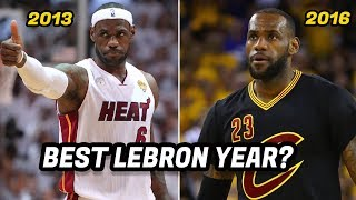 What Year Was LeBron James the Best Version of LeBron?