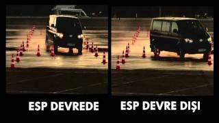 ESP devrede ve ESP devre dışı karşılaştırma - VW Transporter