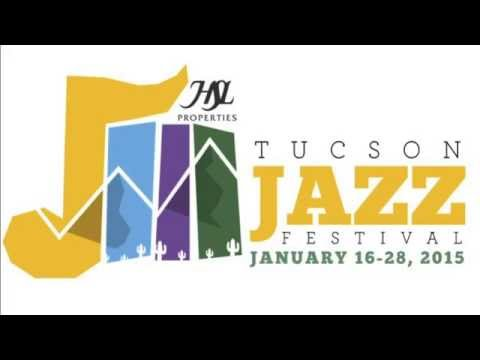 Coming this January, the 1st Annual Tucson Jazz Festival