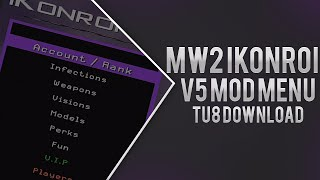 MW2: IKonroi V5 Mod Menu [TU8] + Download [XBOX]