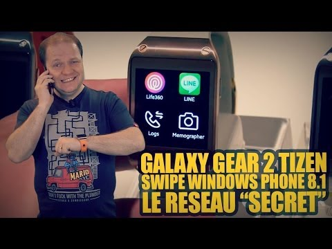 #freshnews 610 Galaxy Gear 2 sous Tizen ? Swipe sur Windows Phone 8.1. Le réseau
