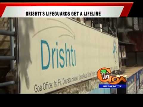DRISHTI'S LIFEGUARDS GET A LIFELINE