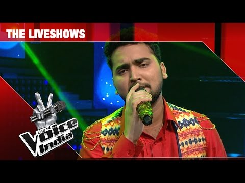 Mohd Danish - Performance - The Liveshows Episode 26 - March 05, 2017 - The Voice India Season2