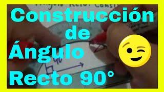 Construcción de un ángulo recto