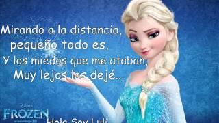 Libre Soy Letra (Carmen Sarahí) Frozen.
