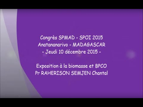 Exposition à la biomasse et BPCO Pr RAHERISON SEMJEN Chantal