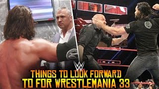 5 Things To Look Forward To For WWE WrestleMania 33!