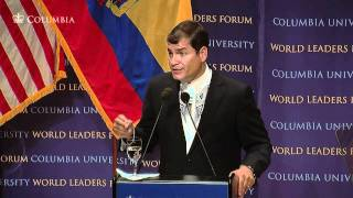 World Leaders Forum: President of the Republic of Ecuador, Rafael Correa