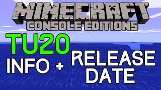Minecraft: TU20 Info & Release Date! Title Update 20 News
