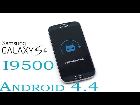 Galaxy S4 (I9500) - CyanogenMod 11 (Android 4.4 KitKat) : How to