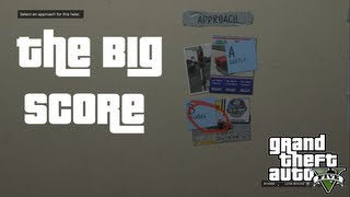 Selecting The Best Crew And Approach : The Big Score : GTA