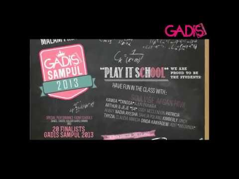 GADIS Sampul 2013 - Malam Final GADIS Sampul 2013 The Cast