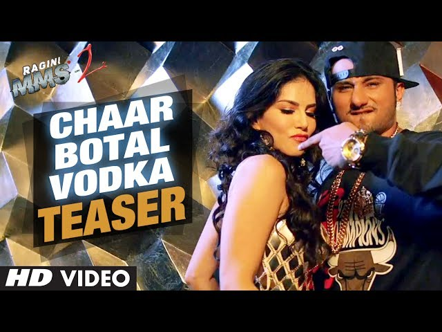 Chaar Bottle Vodka Video Song Teaser 2 (First Look) | Ragini MMS 2 | Sunny Leone, Yo Yo Honey Singh