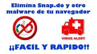 Eliminar Snap.do Y Oro Malware ¡¡FACIL Y RAPIDO!!