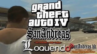 Loquendo GTA 4 San Andreas (on Rage Engine) Cap 3 HD