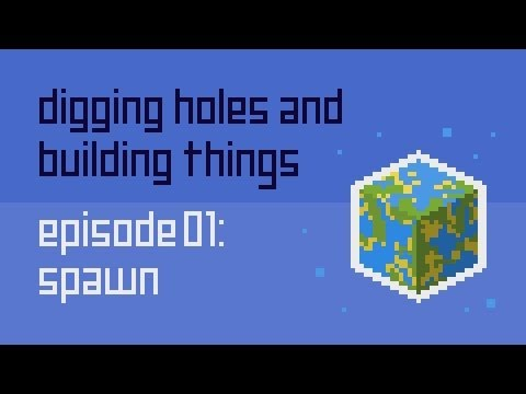Dig Build Live Episode 1: Spawn