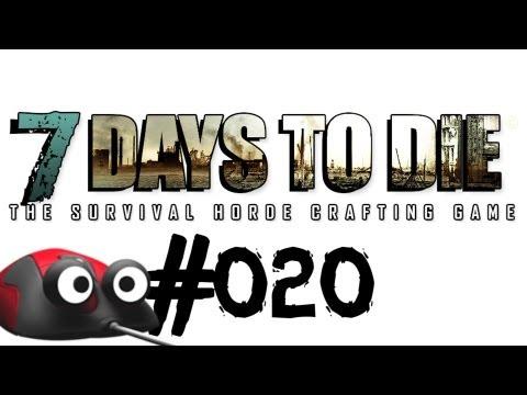 Let's Play 7 Days to Die #020 Aufbau Mineneingang! (Deutsch German Gameplay)