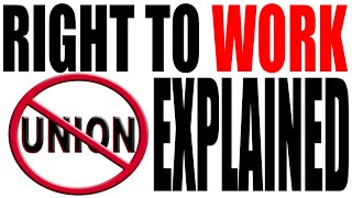 Right to Work Laws: Simply Explained