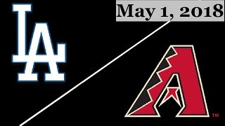 Los Angeles Dodgers vs Arizona Diamondbacks Highlights || May 1, 2018