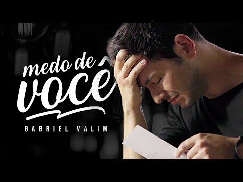 Gabriel Valim - Medo de Você (Clipe Oficial)