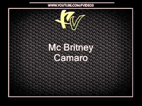 Mc Britney - Camaro [ DJs Napo e Toddy ]