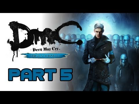 DmC -Vergil's Downfall- Walkthrough Part 5: Own Shadow [BOSS: Hollow Vergil]
