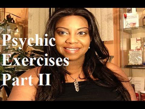 Psychic Exercises Part II