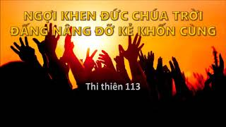 Mục sư Nguyễn Phi Hùng - NGỢI KHEN ĐỨC CHÚA TRỜI - ĐẤNG NÂNG ĐỠ KẺ KHỐN CÙNG