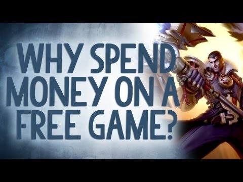 Reality Check - League of Legends: Why Spend Money on a Free Game?