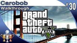 GTA 5 Cargobob Walkthrough Part 30 Cargobob Trevor