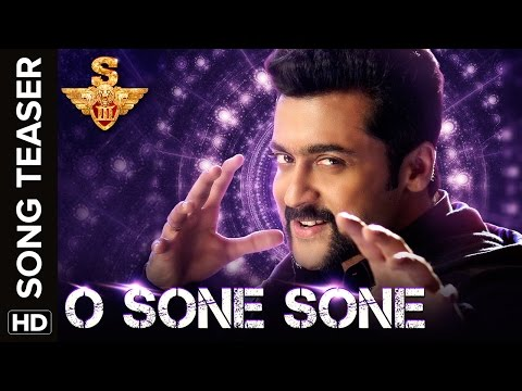 O Sone Sone Song Teaser From Singam3