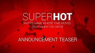 SUPERHOT - Bejelentés Teaser