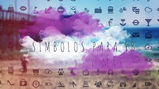 SIMBOLOS PARA FACEBOOK ,etc ☁