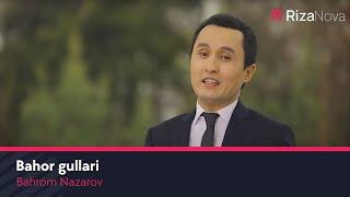 Смотреть или скачать клип Бахром Назаров - Бахор гуллари