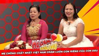 Mẹ chồng chất nhất Việt Nam chăm luôn con riêng của con dâu | MẸ CHỒNG NÀNG DÂU chuyện chưa kể #1
