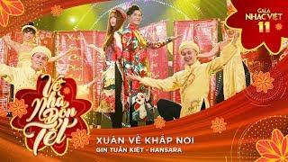 Xuân Về Khắp Nơi - Han Sara, Gin Tuấn Kiệt | Gala Nhạc Việt 11 (Official)
