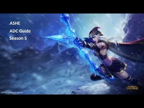 League of Legends - Basic Ashe ADC Guide - Season 5