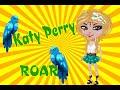 4 Katy Perry Roar