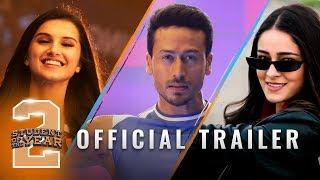 Student Of The Year 2 - Trailer | Tiger Shroff | Tara | Ananya | Punit Malhotra | 10th May