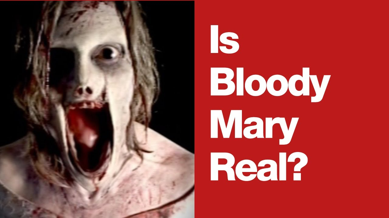 Is Bloody Mary Real? - YouTube