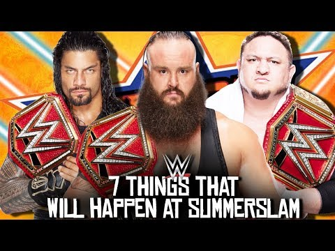 7 Things That WILL Happen At WWE Summerslam 2017!