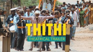 THITHI Official Trailer