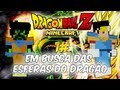 [Minecraft Mods]Dragon Ball Z - Á procura das Esferas do
