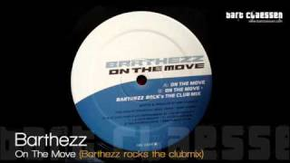 Barthezz - On The Move (barthezz Rocks The Clubmix) [official]
