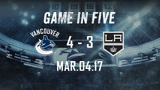Canucks vs. Kings Game in Five (Mar. 04, 2017)